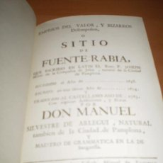 Libros antiguos: LIBRO DEL SITIO DE FUENTERRABIA (POR JOSEPH MORET (NATRUAL DE LA CIUDAD DE PAMPLONA (FACCIMIL TIRADA. Lote 139436349