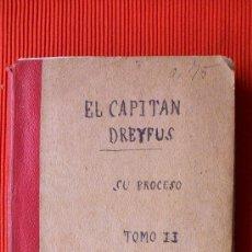 Libros antiguos: EL CAPITAN DREYFUS ( SU PROCESO ) - HISTORICO. Lote 17958728