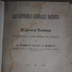 Libros antiguos: 1907.- EL GENERAL DE POLAVIEJA COMO MILITAR Y COMO HOMBRE DE GOBIERNO. DAMIAN ISERN Y MARCO. Lote 26315693
