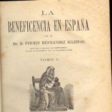 Libros antiguos: 1876: LA BENEFICIENCIA EN ESPAÑA - MONUMENTAL -. Lote 27279042