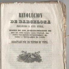 Libros antiguos: REVOLUCION DE BARCELONA. JUNTA CENTRAL.AÑO 1843.1844.PRIM . MILANS.CATALANISME.MATARO.ARENYS DE MAR.. Lote 19691529