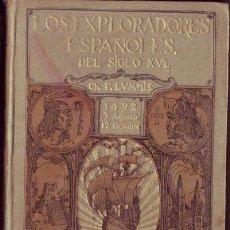 Libros antiguos: LOS EXPLORADORES ESPAÑOLES DEL SIGLO XVI.CHARLES F. LUMMIS.. Lote 27563773