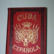 Libros antiguos: 1899.- GUERRA. CUBA ESPAÑOLA. CONFLICTO HISPANO-AMERICANO CONTRA ESTADOS UNIDOS. TOMO 2. Lote 26231774