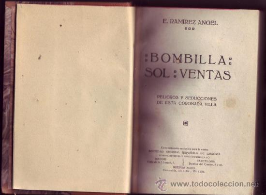 BOMBILLA, SOL, VENTAS. EMILIANO RAMÍREZ ANGEL. (Libros antiguos (hasta 1936), raros y curiosos - Historia Moderna)