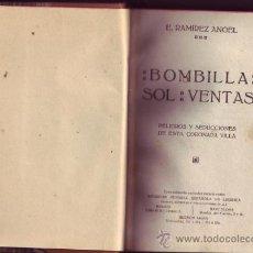 Libros antiguos: BOMBILLA, SOL, VENTAS. EMILIANO RAMÍREZ ANGEL.. Lote 25569379