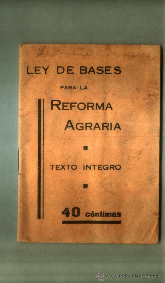 Reforma Agraria 1932 Texto Integro Ii Republi Comprar