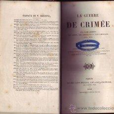 Libros antiguos: LA GUERRE DE CRIMÉE. LES CAMPEMENTS, LES ABRIS, LES AMBULANCES, LES HOPITAUX, ETC. ETC. M. BAUDENS.. Lote 26359079
