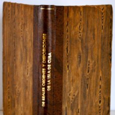 Libros antiguos: 1857.- COLECCION DE REALES ÓRDENES Y DISPOSICIONES DE LAS AUTORIDADES SUPERIORES DE LA ISLA DE CUBA. Lote 26480544