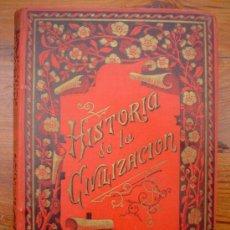 Libros antiguos: 1890 - HISTORIA DE LA CIVILIZACIÓN EN TODAS SUS MANIFESTACIONES - MENDOZA - GRABADOS. Lote 27127616