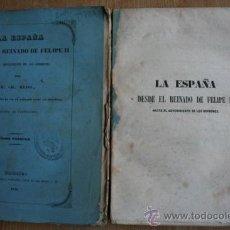 Libros antiguos: LA ESPAÑA DESDE EL REINADO DE FELIPE II HASTA EL ADVENIMIENTO DE LOS BORBONES. WEIS (M. CH.). Lote 21916325