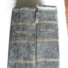 Libros antiguos: VIVA ESPAÑA, HISTORIA POPULAR DE LA GUERRA DE CUBA. E. RODRIGUEZ SOLIS. LIBRO MUY RARO Y ESCASO. Lote 27000075