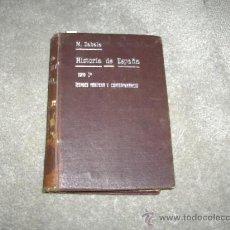 Libros antiguos: COMPENDIO DE HISTORIA DE ESPAÑA - MANUEL ZABALA URDANIZ . 1920 -. Lote 22941599