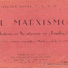 Libros antiguos: VICTOR SARAT. EL MARXISMO. SU DOCTRINA-SU ACTUACION-¿TRIUNFARA? 1954. 54 PAG. 12 X 16 CM.. Lote 27209810