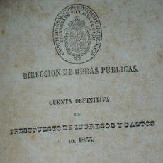 Libros antiguos: 1857.- ISLA DE CUBA. DIRECCION DE OBRAS PUBLICAS. CUENTA DEFINITIVA DEL PRESUPUESTO DE INGRESOS. Lote 26602729