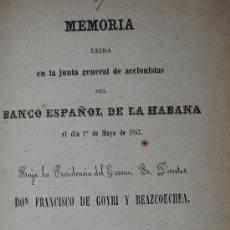 Libros antiguos: 1857.- BANCO ESPAÑOL DE LA HABANA. MEMORIA LEIDA EN LA JUNTA GENERAL DE ACCIONISTAS.. Lote 26629865
