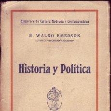Libros antiguos: HISTORIA Y POLÍTICA. RALP WALDO EMERSON.. Lote 25019938