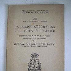 Libros antiguos: LA REGION GEOGRAFICA Y EL ESTADO POLITICO, LECCION INAUGURAL DEL CURSO DE 1925-26. Lote 25283504