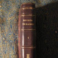Libros antiguos: REVISTA DE MADRID CIENCIA, LITERATURA Y POLÍTICA. LIBRO ENCUADERNADO AÑO 1883. 768 PG. . Lote 27187763