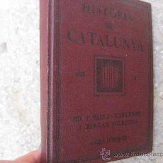 Libros antiguos: HISTORIA DE CATALUNYA,CURS SUPERIOR.FERRAN VALLS-TABERNER I FERRAN SOLDEVILA.AÑO 1922.PAGINAS 214.. Lote 28053520