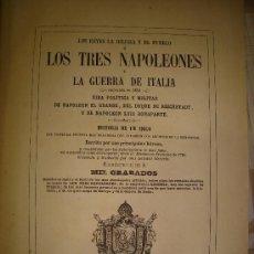 Libros antiguos: 1860,LIBRO LOS TRES NAPOLEONES,GUERRA DE ITALIA,1000 GRABADOS,BARCELONA,OBRA EXCEPCIONAL,. Lote 28121107