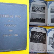 ESCUELAS PÍAS DE LA HABANA - CUBA. Curso 1935 - 1936.