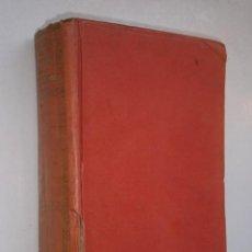 Libros antiguos: HISTORIA DEL MUNDO EN LA EDAD MODERNA (TOMO XII) POR EDUARDO IBARRA DE ED. RAMÓN SOPENA 1914. Lote 28232849