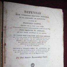 Libros antiguos: 1976- 'DEFENSAS ANTE COMISIONES MILITARES FRANCESAS EN LA CIUDADELA DE BARCELONA DE FCO. COMPTE. Lote 28660705