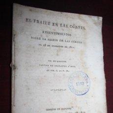 Libros antiguos: 1971- 'EL FRAILE EN LAS CÓRTES. RESENTIMIENTOS SOBRE LA SESION DE LAS CÓRTES DE SETIEMBRE DE 1812'. Lote 28673914