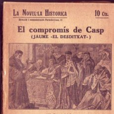 Libros antiguos: LA NOVEL.LA HISTORICA SOBRE LA HISTORIA DE CATALUNYA... Lote 28864635
