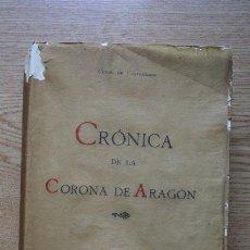 Libros antiguos: CRÓNICA DE LA CORONA DE ARAGÓN. CASTELLANO Y DE LA PEÑA (GASPAR) CONDE DE CASTELLANO. Lote 28956835