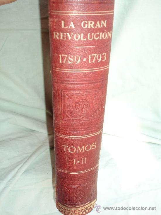 Libros antiguos: LA GRAN REVOLUCION. HISTORIA DE LA REVOLUCION FRANCESA 1789-1793 de KROPOTKINE anarquismo - Foto 9 - 28960515