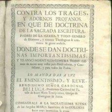 Libros antiguos: 1722: CONTRA LOS TRAGES Y ADORNOS PROFANOS. Lote 29189348