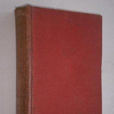 Libros antiguos: HISTORIA DEL MUNDO EN LA EDAD MODERNA (TOMO XX) POR EDUARDO IBARRA DE ED. RAMÓN SOPENA 1918. Lote 29355080