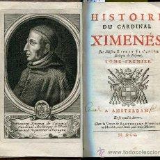 Libros antiguos: 1700: HISTOIRE DU CARDINAL XIMENÉS - CARDENAL CISNEROS. Lote 30657718
