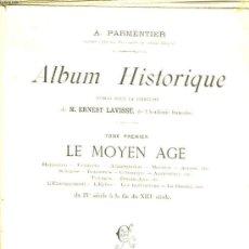 Libros antiguos: ALBUM HISTORIQUE (4 TOMOS). PARMENTIER, A.. Lote 30946851