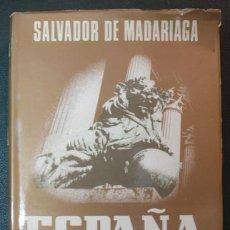 Libros antiguos: ESPAÑA. ENSAYO DE HISTORIA CONTEMPORANEA. SALVADOR DE MADARIAGA. 1979. 637 PÁG.. Lote 31681500