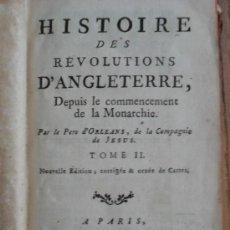 Libros antiguos: HISTOIRE DES REVOLUTIONS D'ANGLETERRE, TOMOS II Y IV. PAR LE PERE D'ORLEANS.PARIS 1767. Lote 31707199