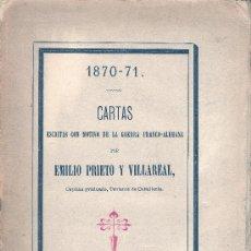 Emilio Prieto y Villareal. 1870-71. Cartas escritas en la guerra franco-alemana. Madrid,1872.