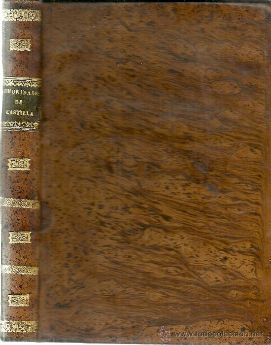 Libros antiguos: El movimiento de España ó sea historia de la revolución ... / Juan Maldonado - 1840 - Foto 2 - 32469273