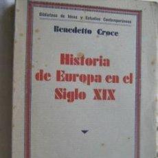 Libros antiguos: HISTORIA DE EUROPA EN EL SIGLO XIX. CROCE, BENEDETTO. 1933. Lote 32508012