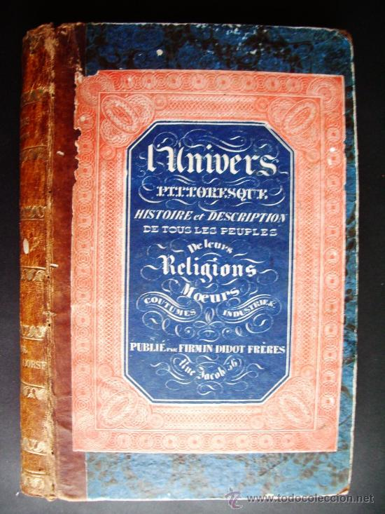 1847-HISTORIA DE ESPAÑA.UNIVERSO PINTORESCO.FIRMIN DIDOT.PARÍS (Libros antiguos (hasta 1936), raros y curiosos - Historia Moderna)