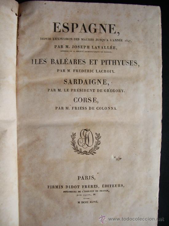 Libros antiguos: 1847-HISTORIA DE ESPAÑA.UNIVERSO PINTORESCO.FIRMIN DIDOT.PARÍS - Foto 5 - 32914191