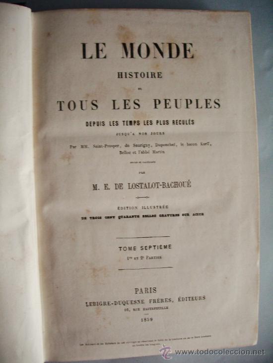 Libros antiguos: 1859-HISTORIA DE ESPAÑA.LE MONDE.PARÍS - Foto 3 - 32914716