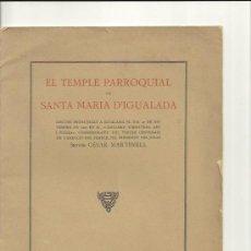 Libros antiguos: 1321.- EL TEMPLE PARROQUIAL DE SANTA MARIA D`IGUALADA-CESAR MARTINELL. Lote 32925298