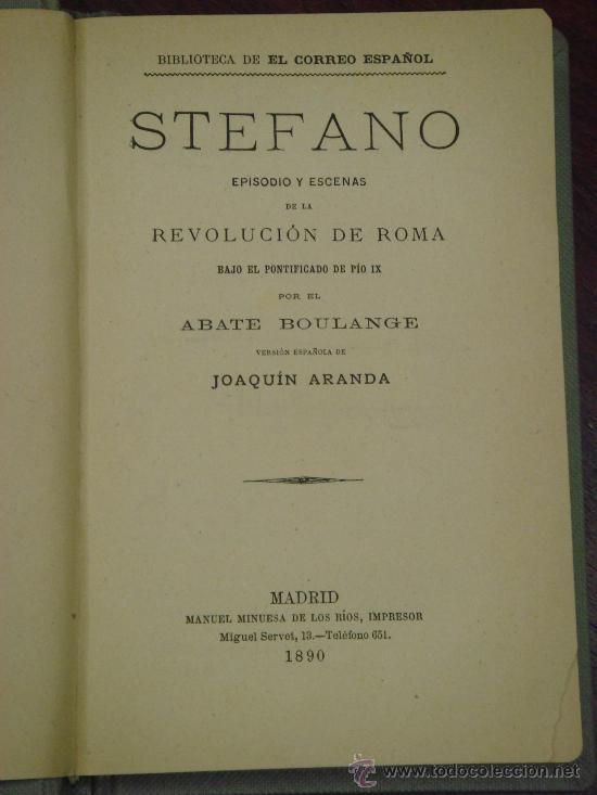Libros antiguos: STEFANO, Episodio y escenas de la revolución en Roma bajo el pontificado de Pio IX, 1890 - Foto 2 - 32971309