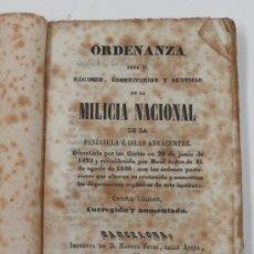 Libros antiguos: ORDENANZA PARA EL RÉGIMEN DE LA MILICIA NACIONAL DE LA PENÍNSULA E ISLAS, 4ª ED, AÑO 1842. 13X9 CM.. Lote 33245181