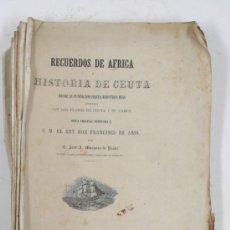 Libros antiguos: RECUERDOS DE ÁFRICA O HISTORIA DE CEUTA. J.MARQUÉS DE PRADO. AÑO 1859. Lote 33245764