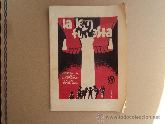 LA LEY FUNESTA - CONTRA LA TIRANIA MASONICA EN LAS ESCUELAS. (Libros antiguos (hasta 1936), raros y curiosos - Historia Moderna)
