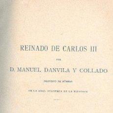 Libros antiguos: J. DANVILA Y COLLADO: HISTORIA DE ESPAÑA. REINADO DE CARLOS III. TOMO VI. MADRID, 1895. Lote 33898431