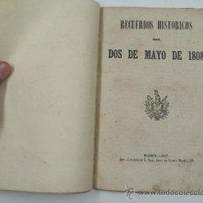Libros antiguos: REUERDOS HISTÓRICOS DEL DOS DE MAYO DE 1808. MADRID, 1857. 14X20 CM. 15 PAG. Lote 34196457